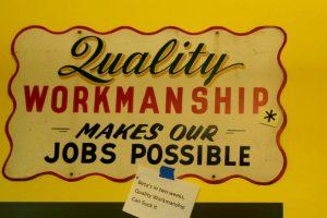 Quality workmanship signage